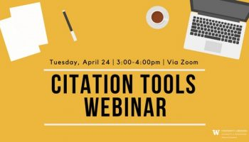 Online Citation Tools Workshop – April 24, 3-4pm