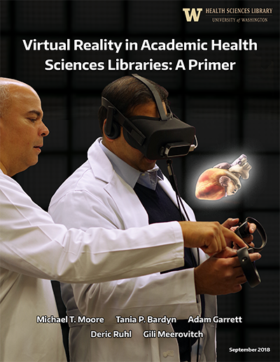 Virtual Reality in Academic Health Sciences Library Primer