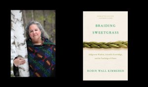 HSL Announces this year's 2021-2022 Common Book: Braiding Sweetgrass: Indigenous Wisdom, Scientific Knowledge, and the Teachings of Plants