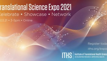 ITHS Translational Science Expo 2021 – November 3rd